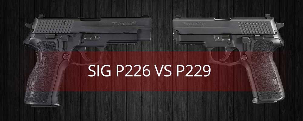 Sig P226 vs P229