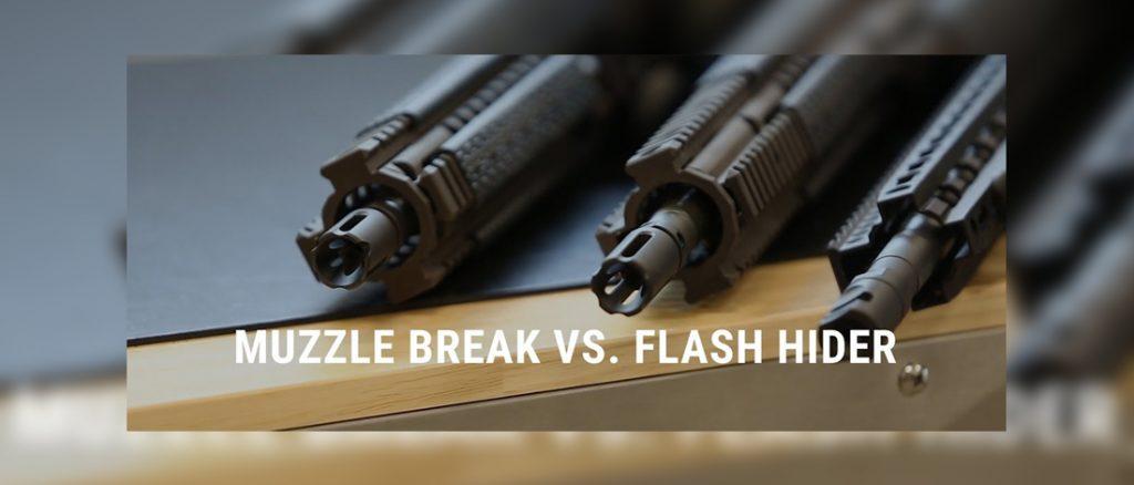 Muzzle Brake vs Flash Hider