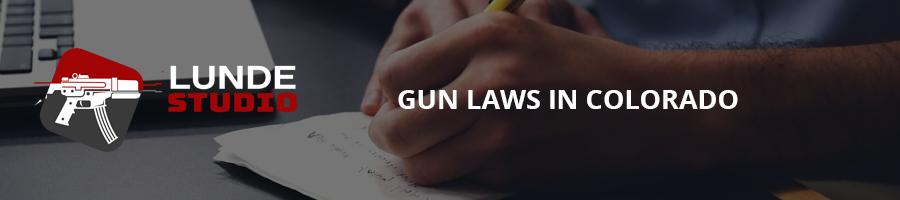 Gun Laws in Colorado