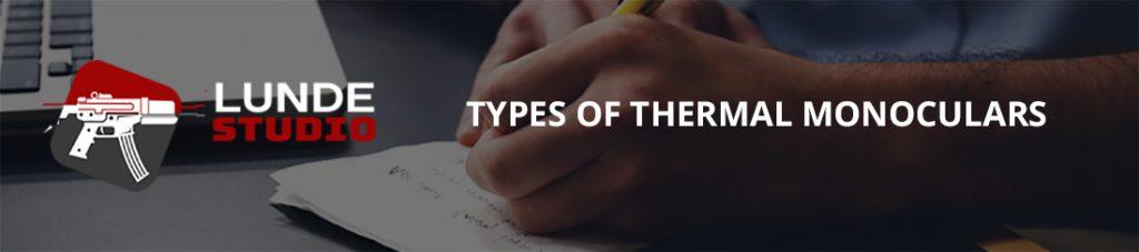 Types of Thermal Monoculars